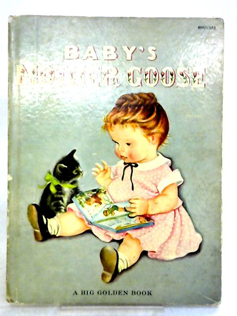 Baby's Mother Goose by Artists and Writers Press Inc