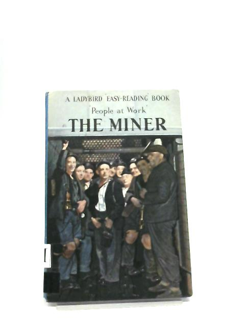 The Miner (Easy Reading Books) by I. Havenhand