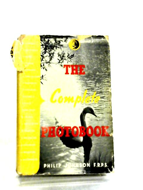 The Complete Photobook by Philip Johnson