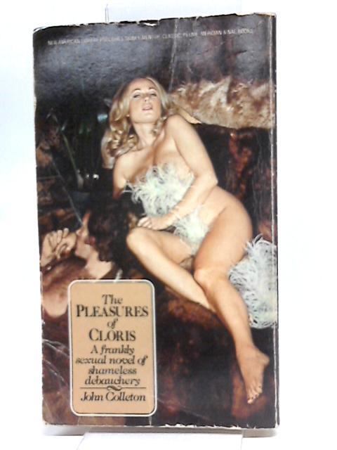 The Pleasures of Cloris by Colleton, John