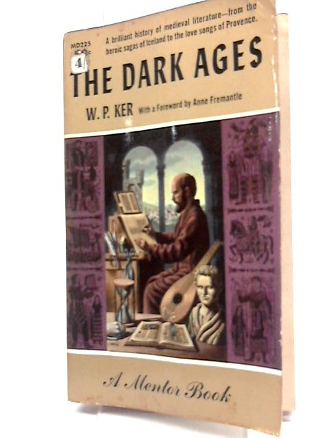 The Dark Ages By William Paton Ker