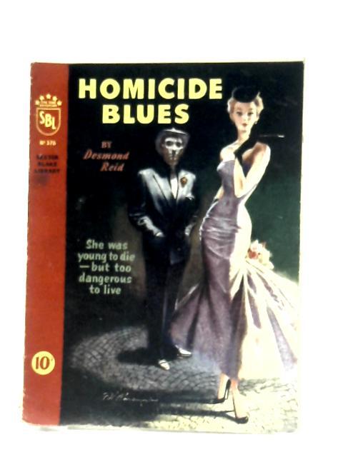 Homicide Blues by Desmond Reid