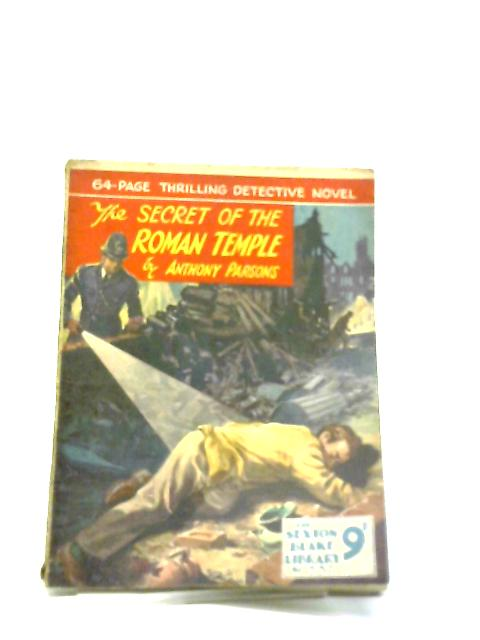 The Secret Of The Roman Temple (Sexton Blake Library No.337). By Anthony Parsons