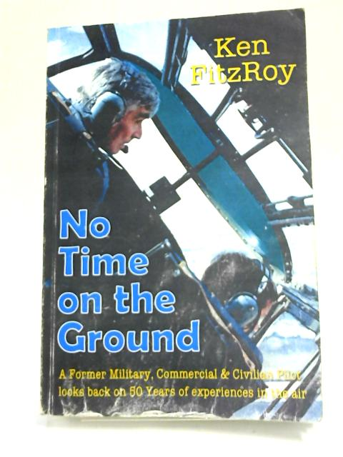 No Time on the Ground by Fitzroy