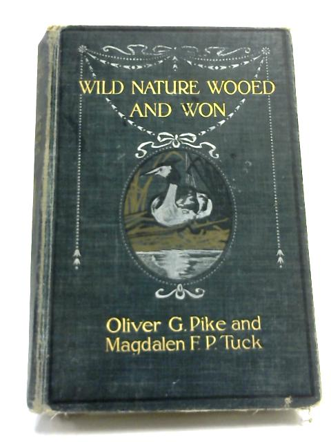 Wild Nature Wooed And Won by Pike