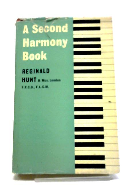 A Second Harmony Book - First Edition by Reginald Hunt