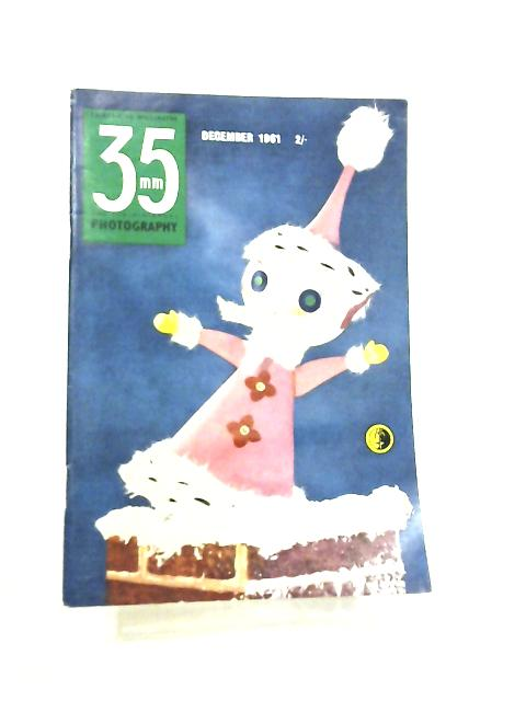 35mm Photography & Sub-Miniature Magazine Vol 4 No 8 December 1961 by Richard Gee