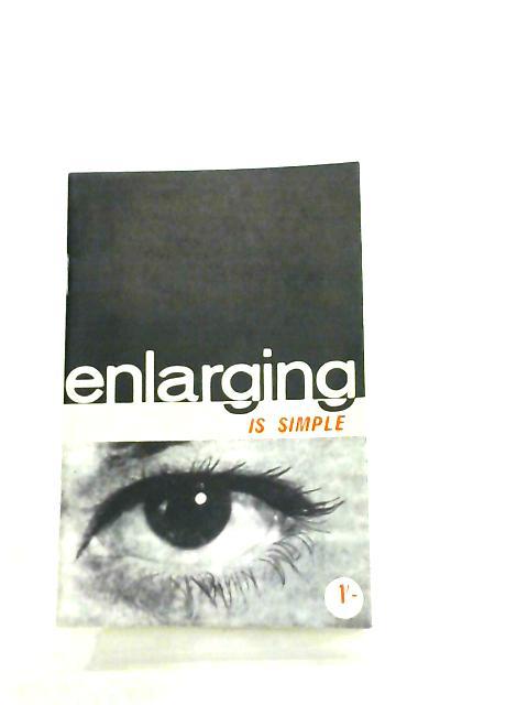 Enlarging is Simple By Unknown