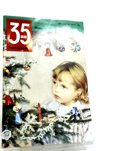 35mm Photography & Sub-Miniature Magazine Vol 3 No 8 December 1960 by Richard Gee