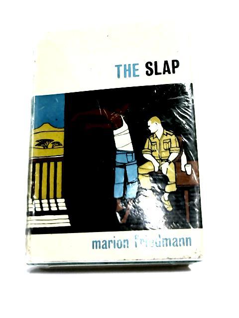 The Slap by Marion Friedmann