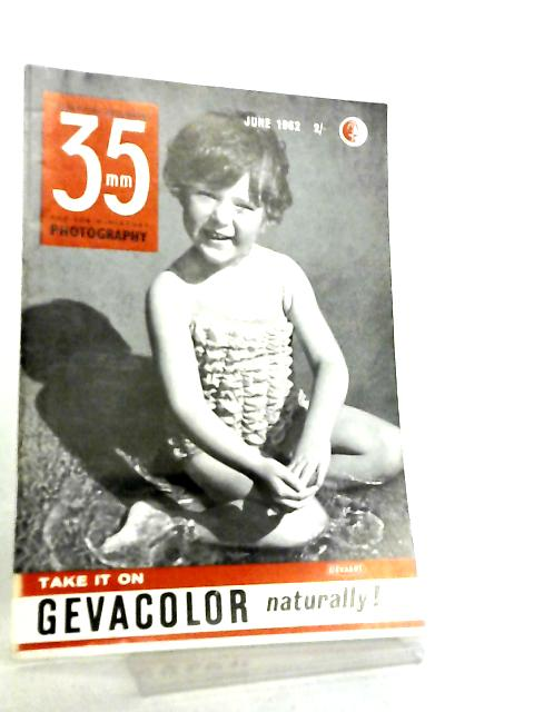 35mm Photography & Sub-Miniature Magazine Vol 5 No 2 June 1962 by Richard Gee