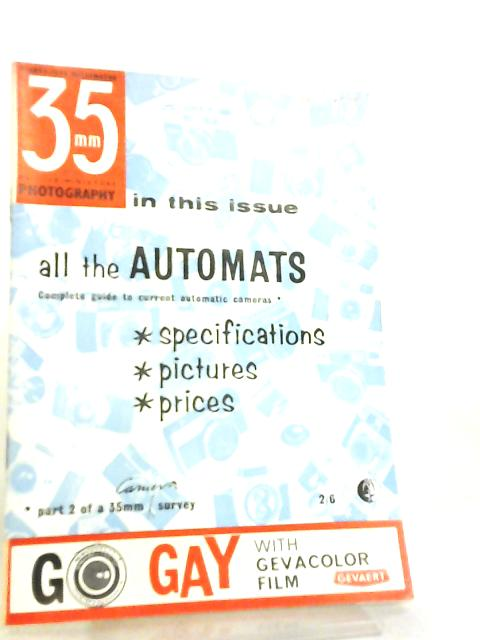 35mm Photography & Sub-Miniature Magazine Vol 6 No 2 June 1963 by Richard Gee