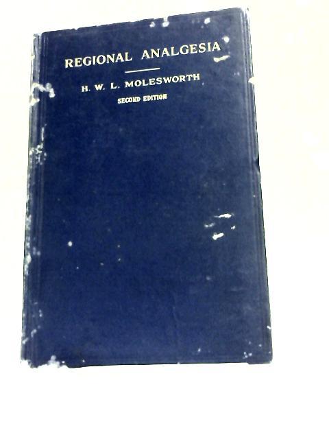 Regional Analgesia By H. W. L. Molesworth