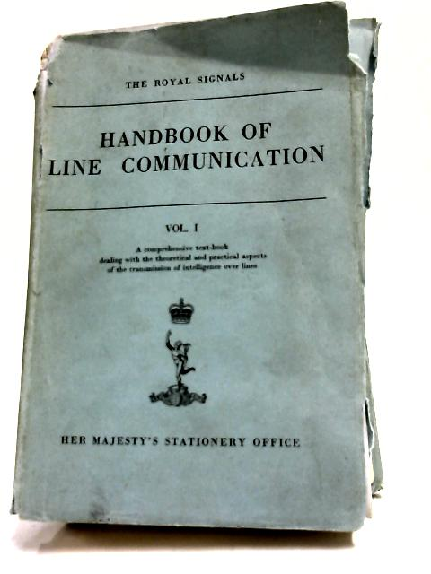 Handbook of Line Communication Vol.I by Anon