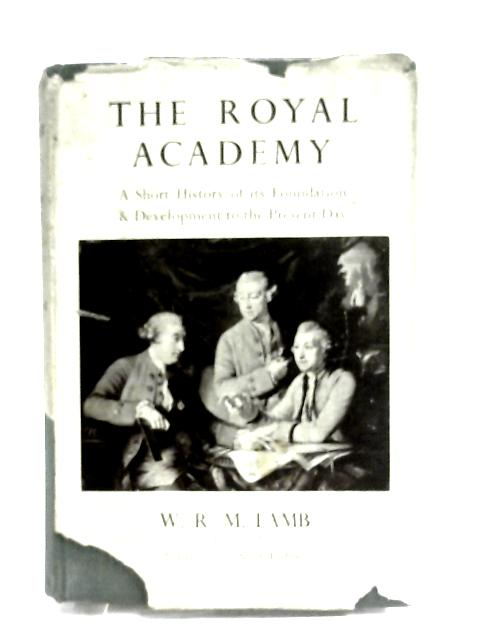The Royal Academy by Lamb, W R M