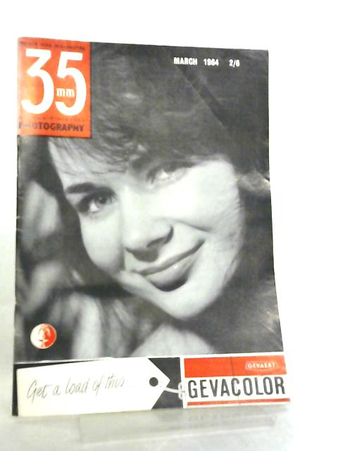 35mm Photography & Sub-Miniature Magazine Vol 6 No 11 March 1964 by Richard Gee