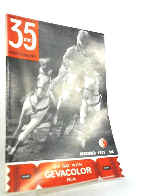 35mm Photography & Sub-Miniature Magazine Vol 6 No 8 December 1963 by Richard Gee