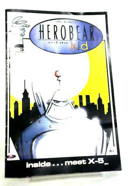 Herobear and the Kid, #3, 2001 by Mike Kunkel
