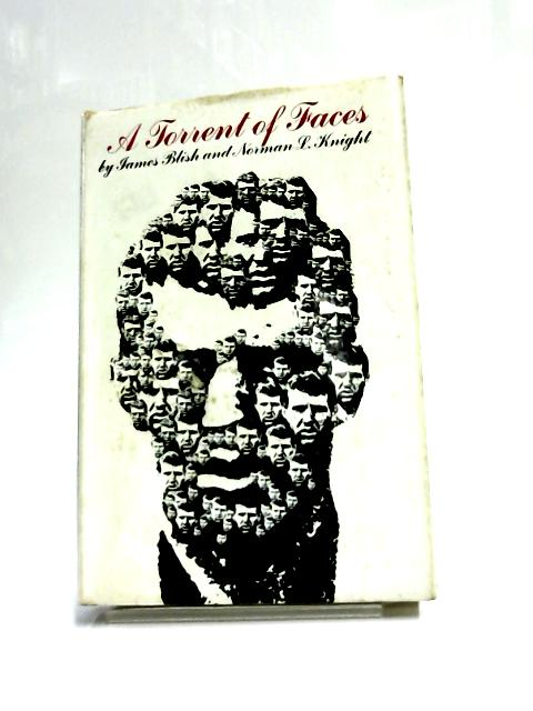 Torrent of Faces by James Blish,