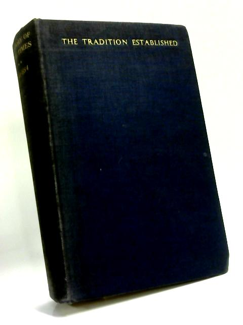 The History of The Times: The Tradition Established, 1841-1884 by Anon