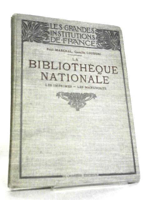 La Bibliotheque Nationale by Paul Marchal & C. Couderc