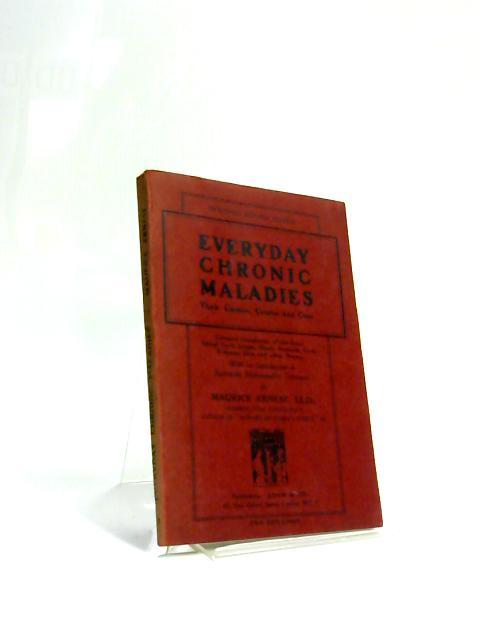Everyday Chronic Maladies by Maurice Ernest