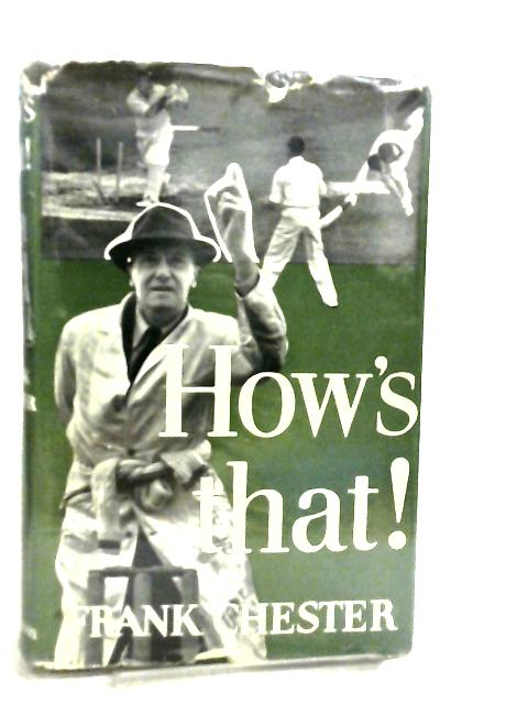 How's That by Chester Frank