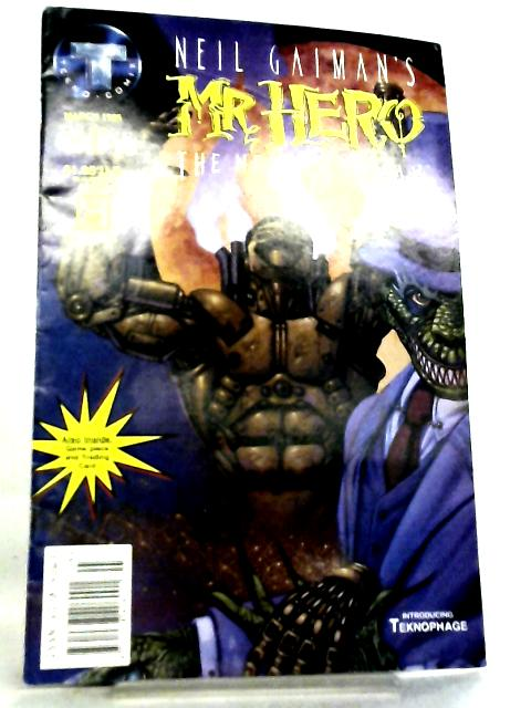 Neil Gaiman's Mr. Hero The Newmatic Man No. 1 March 1995 by James Vance