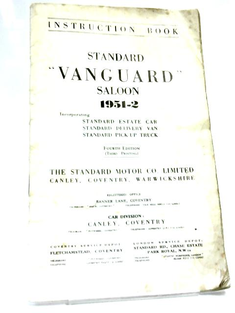"Instruction book: Standard ""vanguard"" Saloon 1951-2 by Anon"