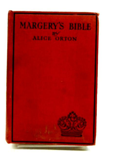 Margery's Bible by Orton, Alice