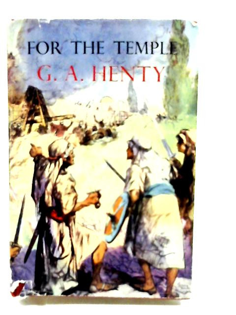 For the Temple by Henty, G. A