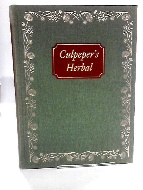 Culpeper's Herbal by Nicholas Culpeper