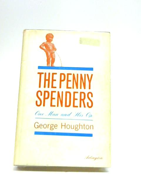 The penny spenders by Houghton, George