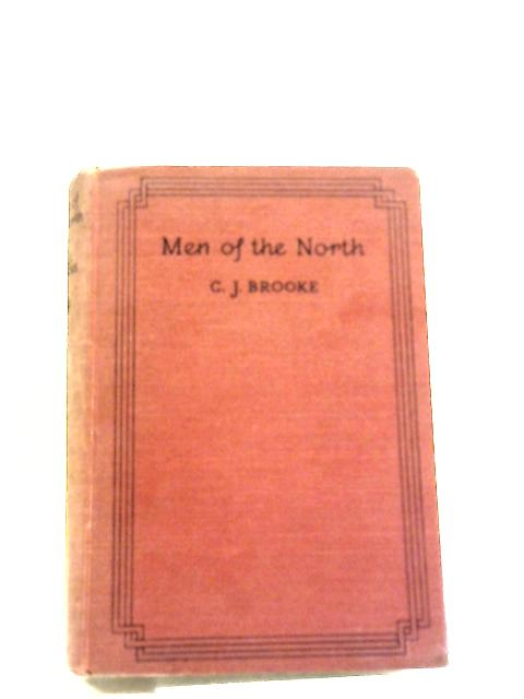 Men Of The North ( Harrap's Adventure Library Series ) by C. J. Brooke