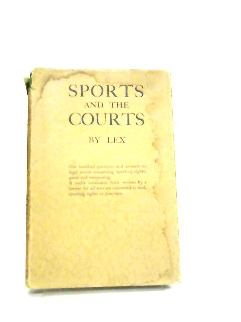 Sports and The Courts by Lex