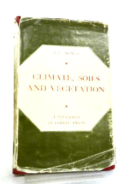 Climate, Soils and Vegetation by D. C. Money,