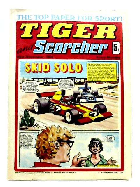 Tiger and Scorcher - 23rd November 1974 by Anon