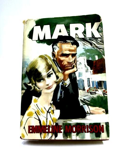 Mark by Emmeline Morrison