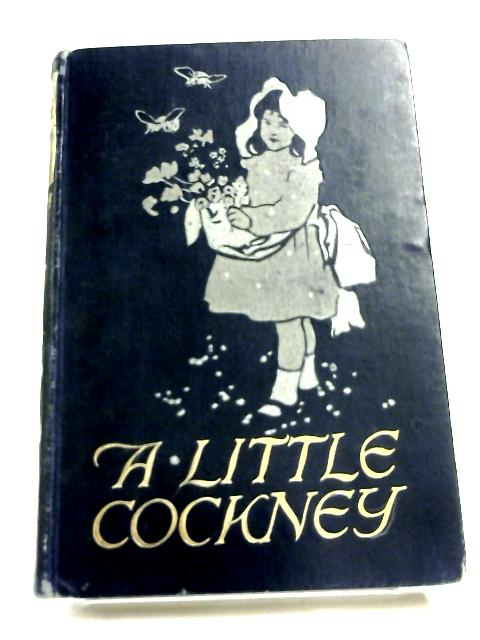 A Little Cockney by S. G.