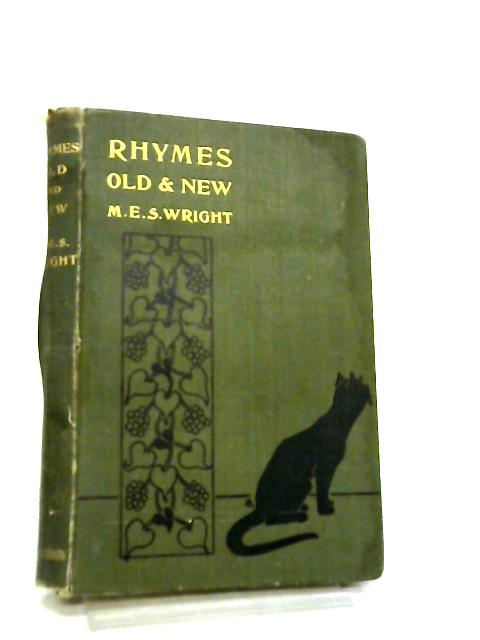 Rhymes by M. E. S. Wright