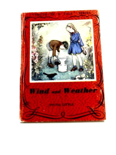 Wind and Weather by Sylvia Little,