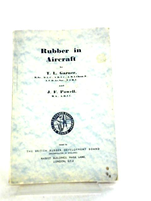 Rubber in Aircraft by T. L. Garner et al