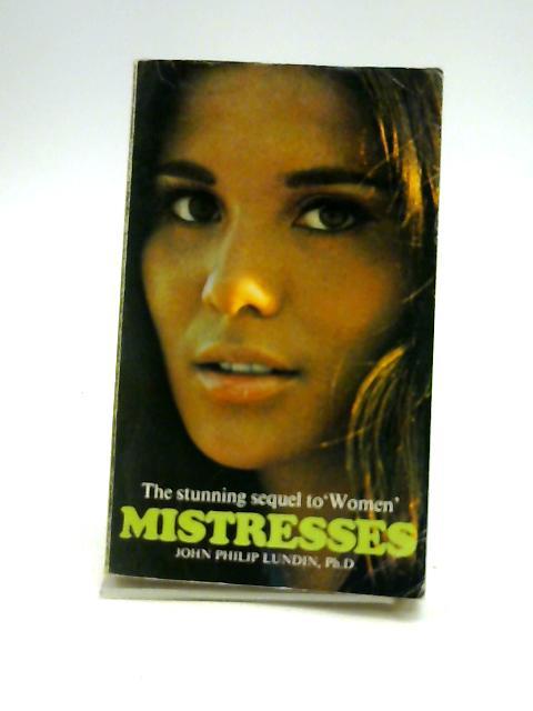 Mistresses. by Lundin, John Philip.