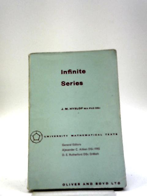 Infinite Series by J M Hyslop