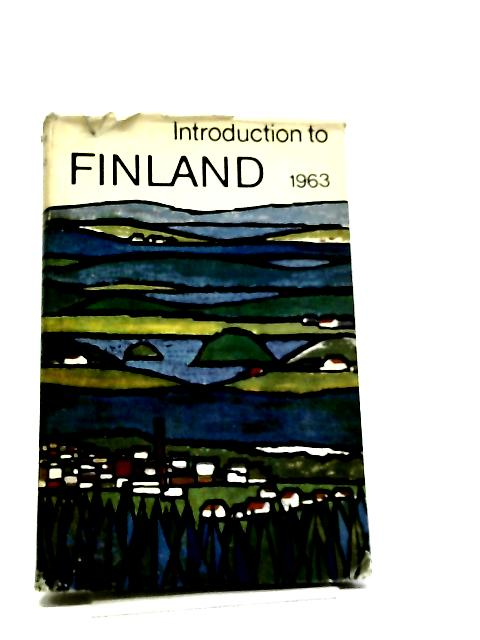 Introduction To Finland 1963 By R Kalliola, et al.