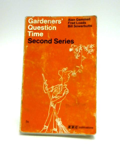 Gardeners' Question Time (Second BBC Series) By Alan Robertson Gemmell