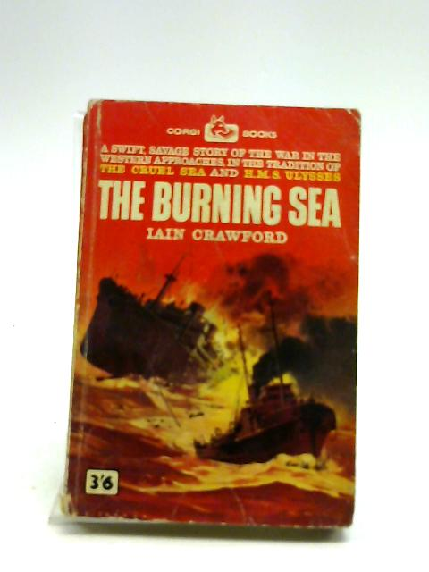 The Burning Sea (Corgi Books. no. GB1030.) By Crawford, I