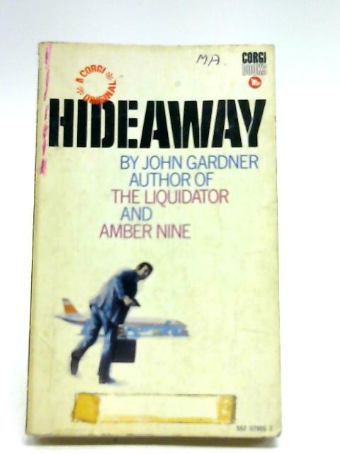 Hideaway By Gardner, John