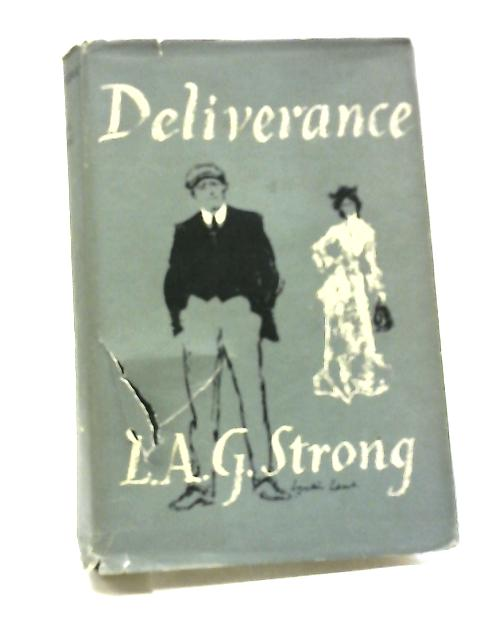 Deliverance by L. A. G Strong