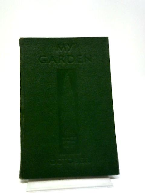 My Garden Volume 3 Number 10 By Anon